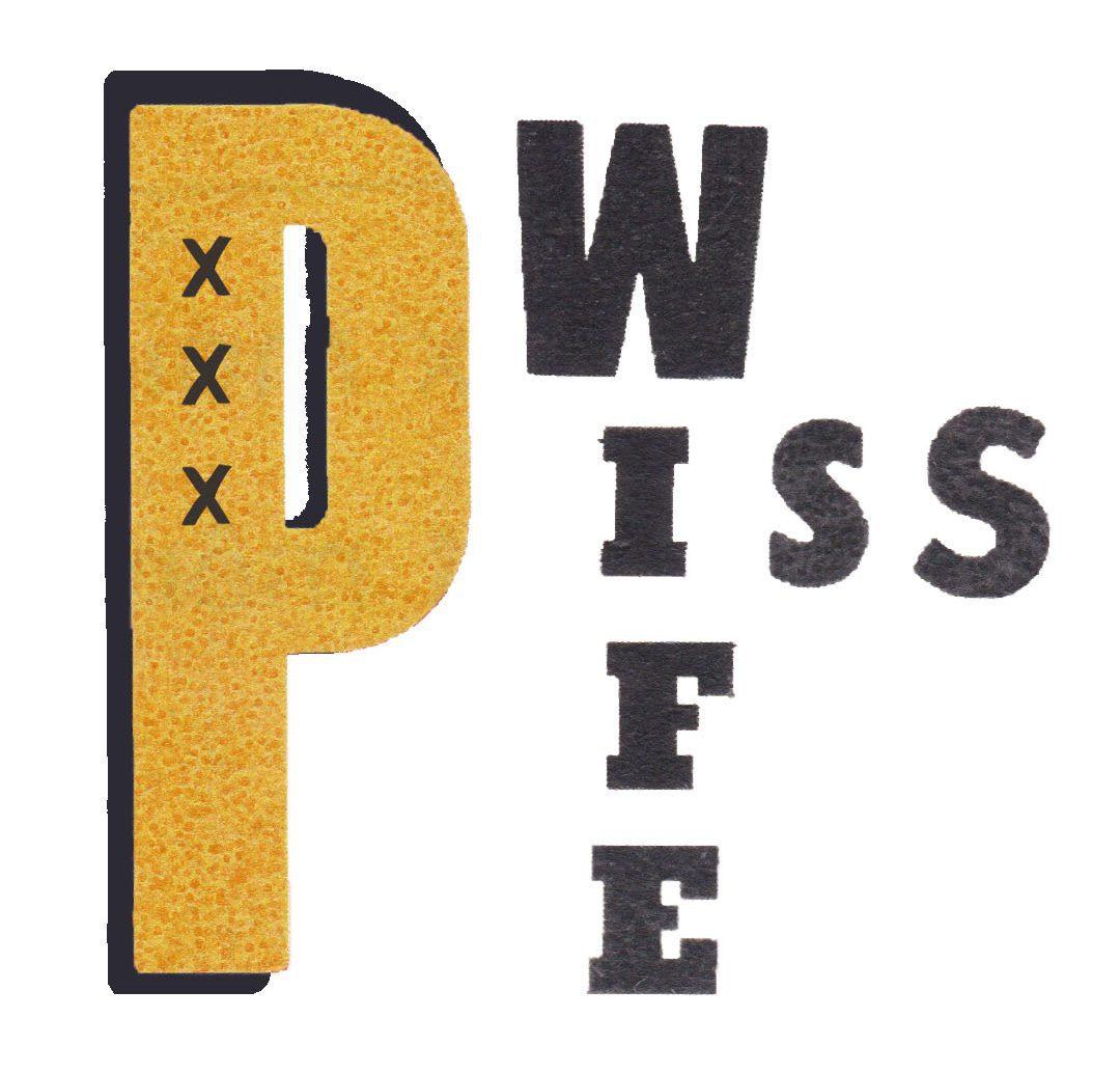 PISSWIFE